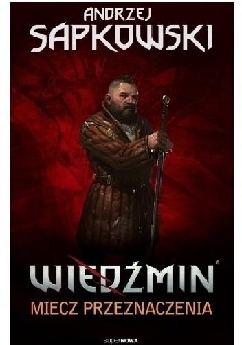 Okładka książki Wiedźmin: Miecz Przeznaczenia