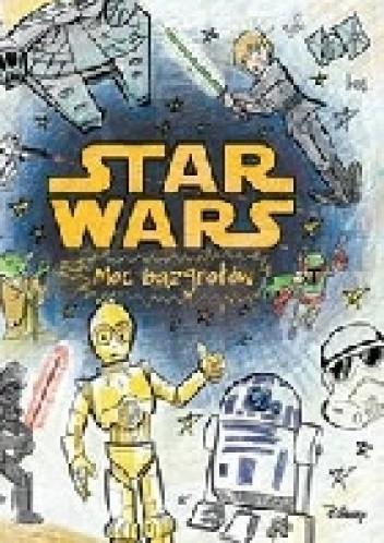 Okładka książki Star wars. Moc bazgrołów.