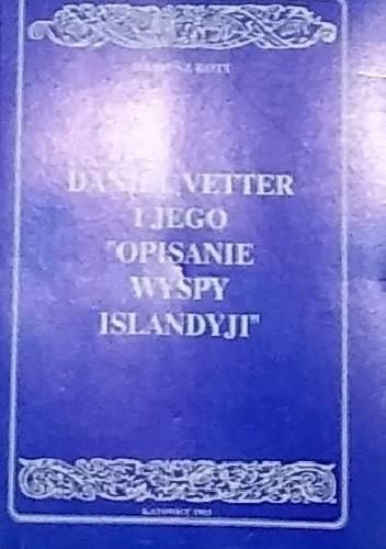 """Okładka książki Daniel Vetter i jego  """"Opisanie wyspy Islandyji"""""""