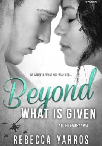 Okładka książki Beyond What Is Given