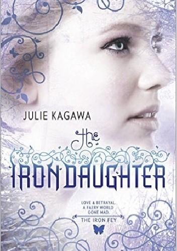 Okładka książki The Iron Daughter