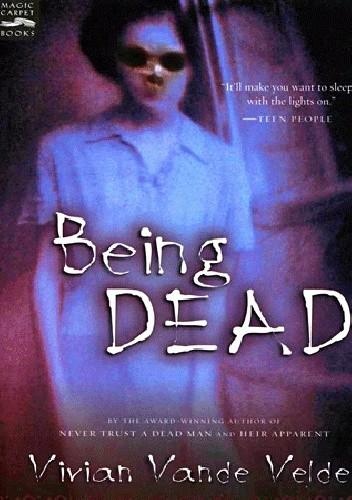 Okładka książki Being DEAD