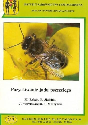 Okładka książki Pozyskiwanie jadu pszczelego