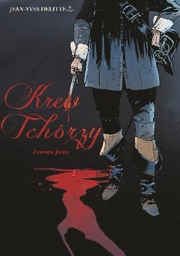 Okładka książki Krew tchórzy. Zemsta Jamy