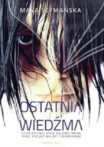 Okładka książki Ostatnia wiedźma