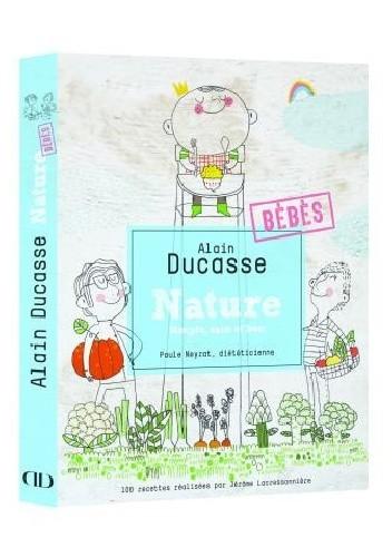 Okładka książki Nature Bébés. Simple, sain et bon