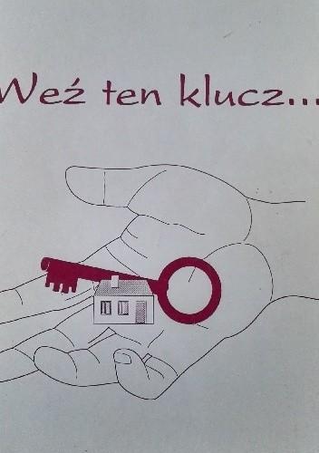 Okładka książki Weź ten klucz...