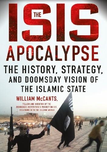 Okładka książki The ISIS Apocalypse