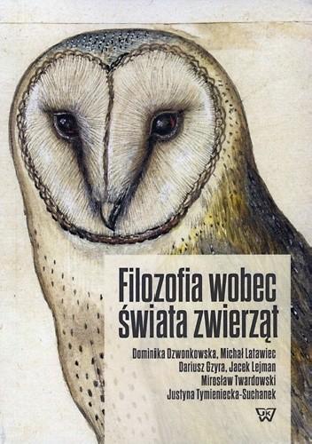 Okładka książki Filozofia wobec świata zwierząt