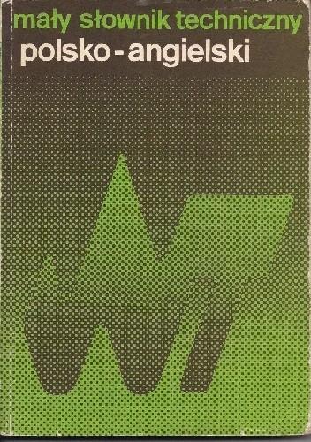 Okładka książki Mały słownik techniczny polsko-angielski