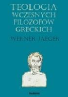 Teologia wczesnych filozofów greckich