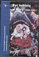 Być kobietą w Peru (1980-2005)