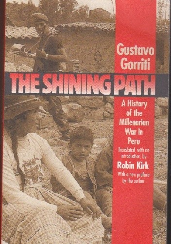 Okładka książki The Shining Path. A History of the Millenarian War in Peru
