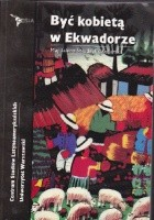 Być kobietą w Ekwadorze