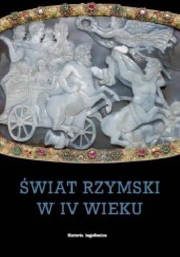 Okładka książki Świat rzymski w IV wieku
