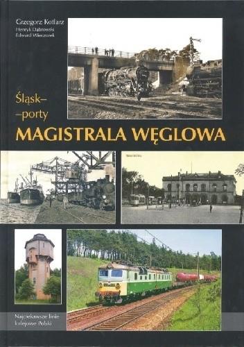 Okładka książki Śląsk-Porty. Magistrala Węglowa