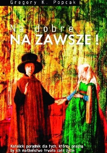 Okładka książki Na dobre... NA ZAWSZE!