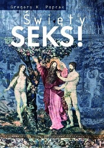 Okładka książki Święty seks!