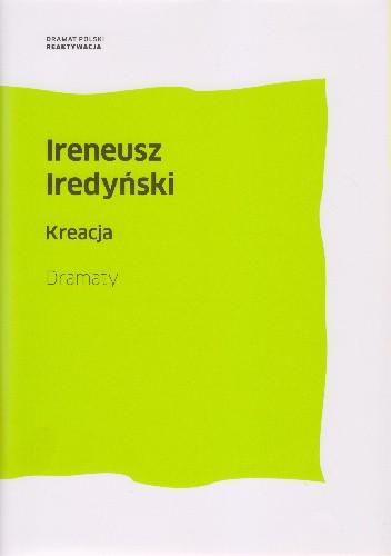 Okładka książki Kreacja. Dramaty