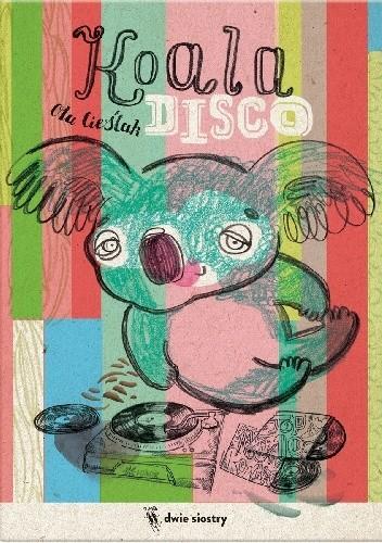 Okładka książki Koala disco