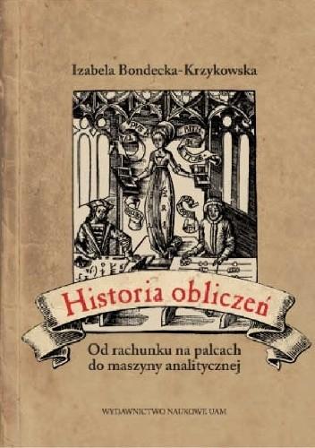 Okładka książki Historia obliczeń. Od rachunku na palcach do maszyny analitycznej