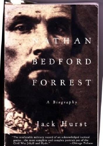 Okładka książki Nathan Bedford Forrest: A Biography