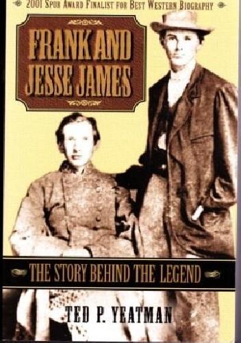 Okładka książki Frank and Jesse James: the story behind the legend