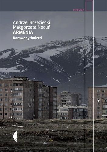 Okładka książki Armenia. Karawany śmierci
