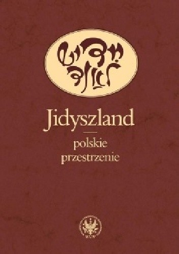 Okładka książki Jidyszland - polskie przestrzenie
