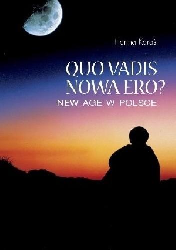 Okładka książki Quo Vadis Nowa Ero? New Age w Polsce