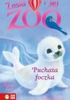 Zosia i jej zoo. Puchata foczka