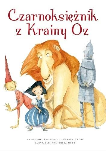 Okładka książki Czarnoksiężnik z Krainy Oz