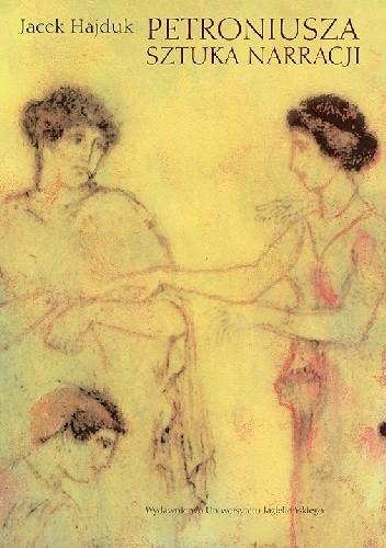 Okładka książki Petroniusza sztuka narracji