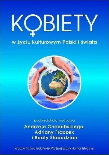 Okładka książki Kobiety w życiu kulturowym Polski i świata