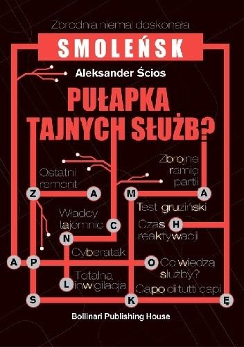 Okładka książki Smoleńsk. Pułapka Tajnych Służb?