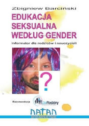 Okładka książki Edukacja seksualna według gender