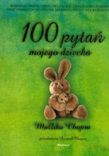 Okładka książki 100 pytań mojego dziecka