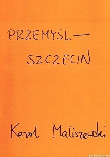 Okładka książki Przemyśl-Szczecin