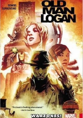 Okładka książki Wolverine: Old Man Logan Vol. 0: Warzones
