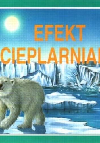 Okładka książki Efekt cieplarniany