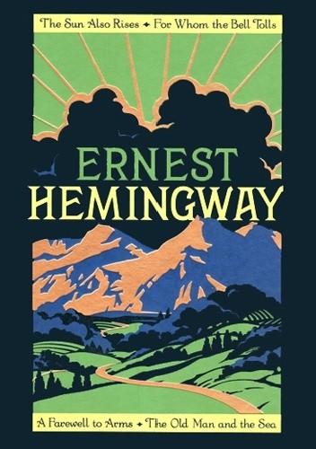 Okładka książki Ernest Hemingway: Four Novels