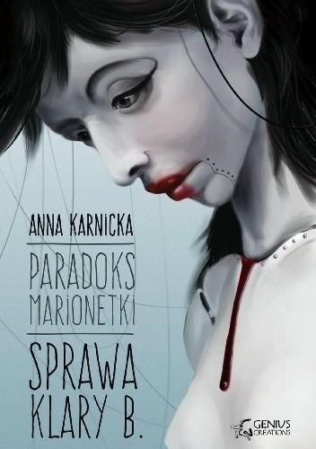 Okładka książki Paradoks marionetki: Sprawa Klary B.