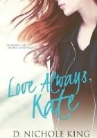 Love Always, Kate