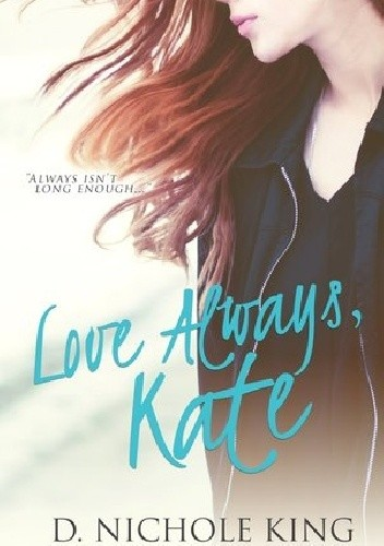 Okładka książki Love Always, Kate