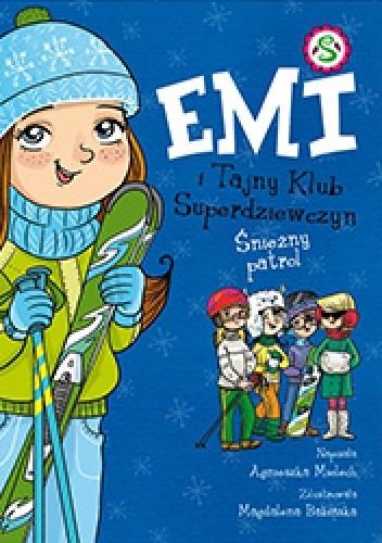 Okładka książki Emi i tajny klub superdziewczyn. Śnieżny patrol.