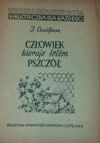 Okładka książki Człowiek kieruje lotem pszczół