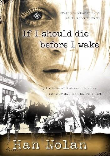 Okładka książki If I Should Die Before I Wake