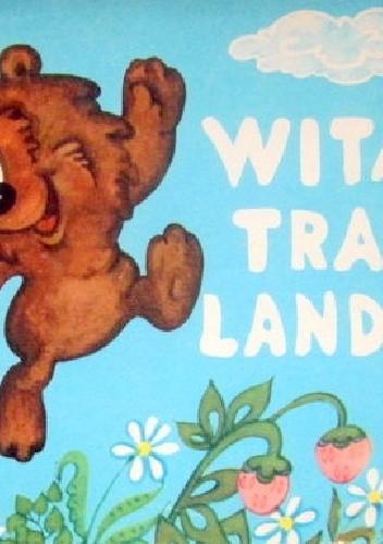 Okładka książki Witaj, Tramlandio!