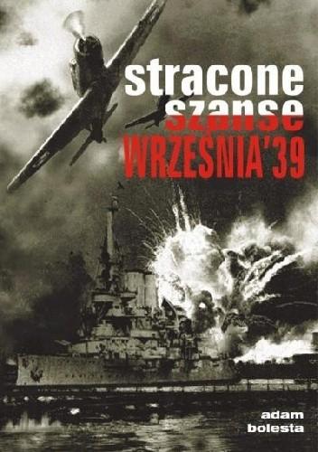 Okładka książki Stracone szanse września'39