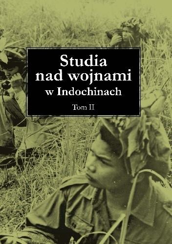 Okładka książki STUDIA NA WOJNAMI W INDOCHINACH tom II